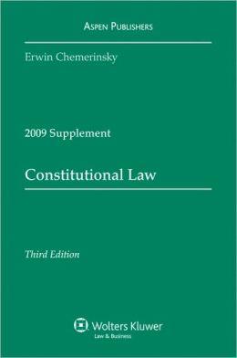 Constitutional Law, 2009 Case Supplement