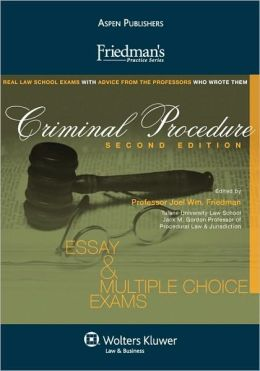 Friedman's Practice Series: Criminal Procedure