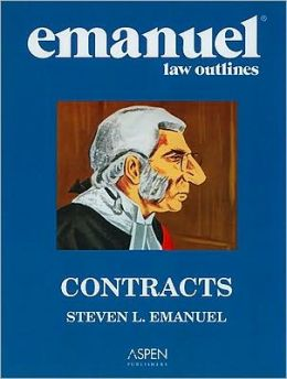 Emanuel Law Outlines: Contracts (Print + eBook Bonus Pack)