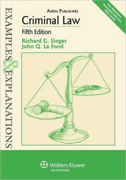 Criminal Law (Examples and Explanations Series)