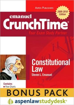 CrunchTime: Constitutional Law (Print + eBook Bonus Pack): Constitutional Law Studydesk Bonus Pack