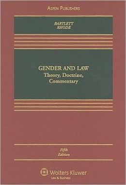 Gender and Law: Theory, Doctrine, Commentary