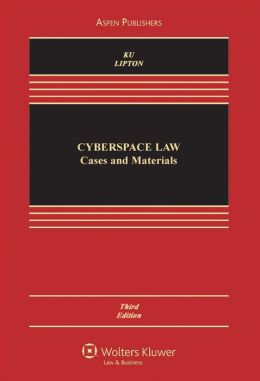 Cyberspace Law: Cases and Materials, Third Edition