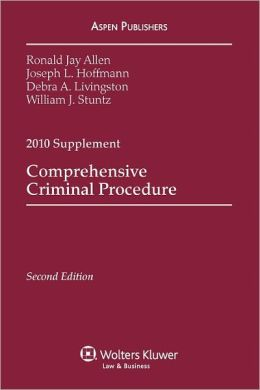Comprehensive Criminal Procedure, 2010 Supplement