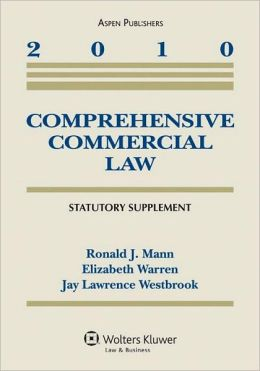 Comprehensive Commercial Law 2010 Statutory Supplement