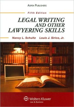 Legal Writing and Other Lawyering Skills, Fifth Edition