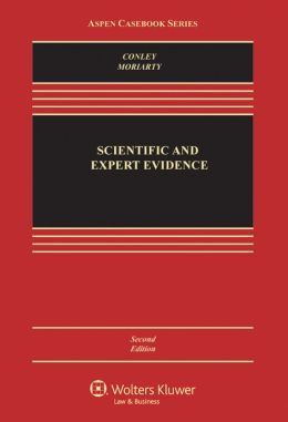 Scientific and Expert Evidence, Second Edition