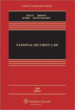 National Security Law, Fifth Edition