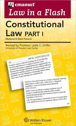 Emanuel Law in a Flash: Constitutional Law I