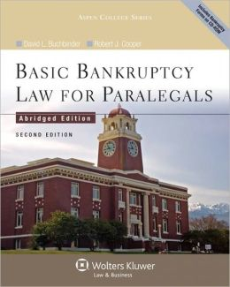 Basic Bankruptcy Law for Paralegals (Abridged), 2nd Edition