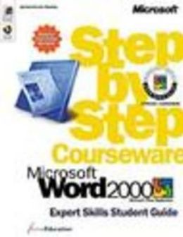 Microsoft Word 2000 Expert Skills Student Guide Step by Step