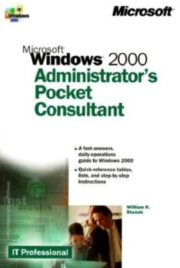 Microsoft Windows 2000 Administrator's Pocket Consultant
