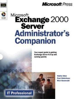 Microsoft Exchange 2000 Server Adminstrator's Companion