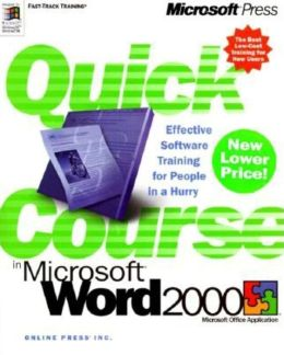 Quick Course in Microsoft Word 2000
