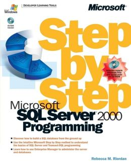 Microsoft SQL Server 2000 Programming Step by Step