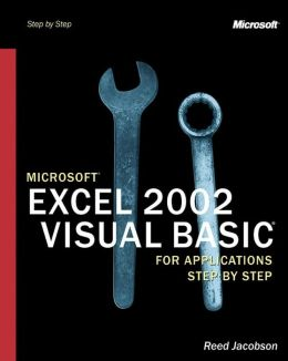 Microsoft Excel 2002 Visual Basic for Applications Step by Step (Step by Step Series)