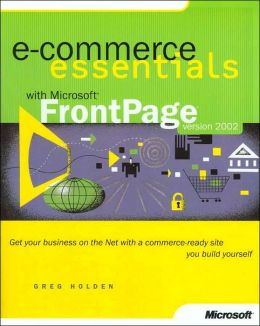 E-Commerce Essentials with Microsoft FrontPage Version 2002