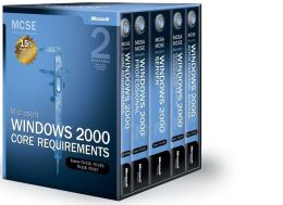 MCSE Self-Paced Training Kit: Microsoft Windows 2000 Core Requirements, Second Edition, Exams 70-210, 70-215, 70-216, 70-217