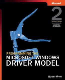 Programming the Microsoft Windows Driver Model, Second Edition