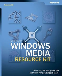 Microsoft Windows Media Resource Kit