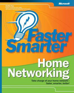 Faster Smarter Home Networking