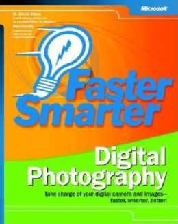 Faster Smarter Digital Photography