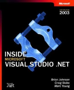 Inside Microsoft Visual Studio .NET 2003