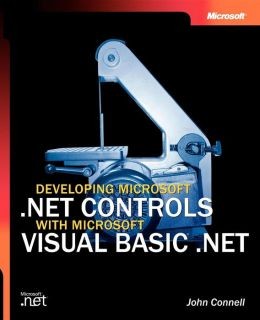 Developing Microsoft.NET Controls with Microsoft Visual Basic.NET