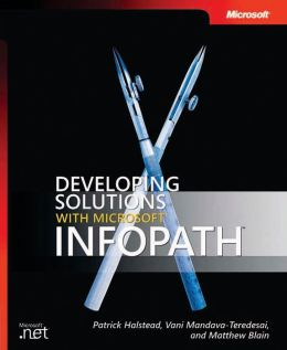 Developing Solutions with Microsoft Infopath