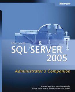 Microsoft SQL Server 2005 Administrator's Companion