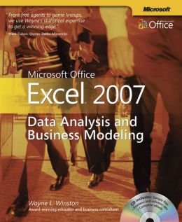 Microsoft Office Excel 2007: Data Analysis and Business Modeling