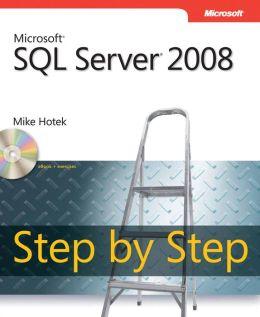 Microsoft SQL Server 2008 Step by Step