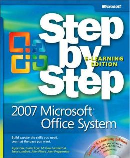 2007 Microsoft Office System Step by Step, Second Edition