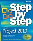 Book Cover Image. Title: Microsoft Project 2010 Step by Step, Author: Carl Chatfield