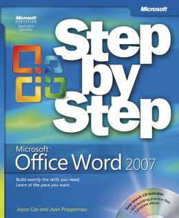 Microsoft® Office Word 2007 Step by Step