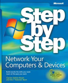 Network Your Computers & Devices Step by Step