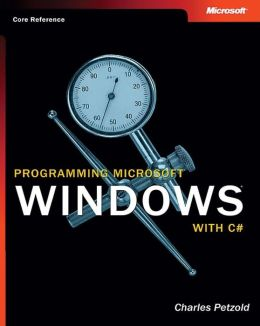 Programming Microsoft® Windows® with C#