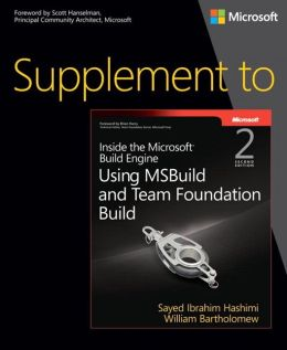 Supplement to Inside the Microsoft Build Engine: Using MSBuild and Team Foundation Build