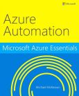 Microsoft Azure Essentials Azure Automation