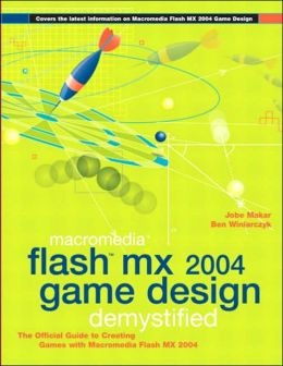 Macromedia Flash MX 2004 Game Design Demystified