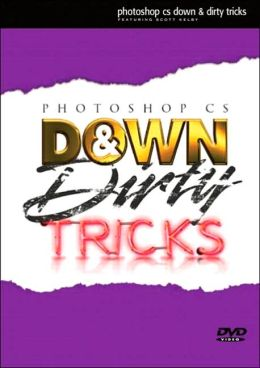 Photoshop CS Down and Dirty Tricks DVD