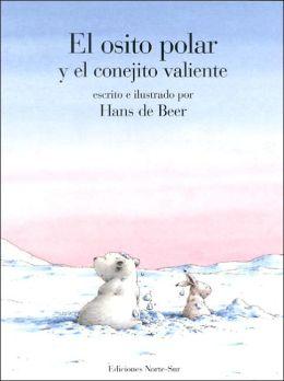 El osito polar y el conejito valiente (Little Polar Bear and the Brave Little Hare)