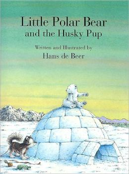 Little Polar Bear and the Husky Pup