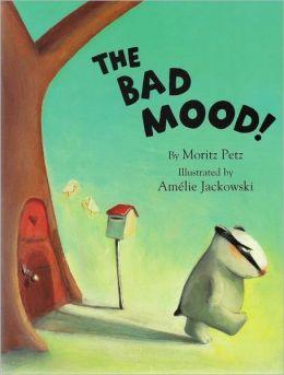 The Bad Mood!
