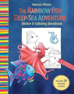 Rainbow Fish Deep Sea Adventure Sticker and Coloring Storybook