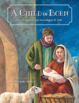 A Child Is Born: The Nativity Story