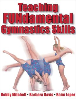 Teaching Fundamental Gymnastics Skills