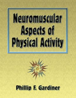 Neuromuscular Aspects of Physical Activity