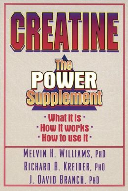 Creatine: the Power Supplement: The Power Supplement