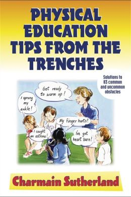 Physical Education Tips From the Trenches